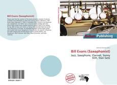 Bookcover of Bill Evans (Saxophonist)