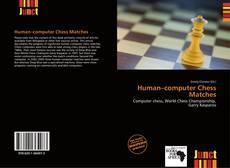 Borítókép a  Human–computer Chess Matches - hoz