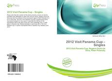 Bookcover of 2012 Visit Panama Cup – Singles