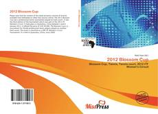 Bookcover of 2012 Blossom Cup