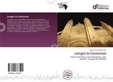 Bookcover of Longin le Centurion