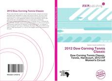 Bookcover of 2012 Dow Corning Tennis Classic