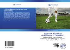 Bookcover of 2006 FIFA World Cup Qualification (CONMEBOL)