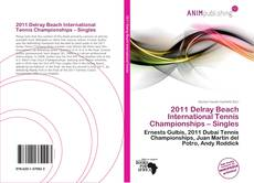 Bookcover of 2011 Delray Beach International Tennis Championships – Singles