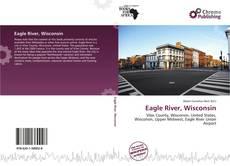 Buchcover von Eagle River, Wisconsin