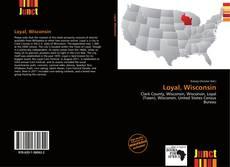 Обложка Loyal, Wisconsin