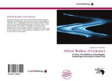Bookcover of Alfred Walker (Cricketer)