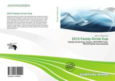 Bookcover of 2012 Family Circle Cup