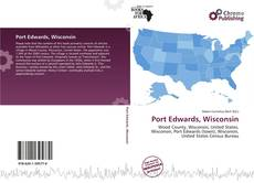 Bookcover of Port Edwards, Wisconsin