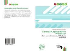 Bookcover of General Purpose Macro Processor