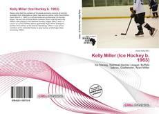 Kelly Miller (Ice Hockey b. 1963) kitap kapağı