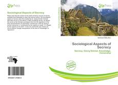 Bookcover of Sociological Aspects of Secrecy