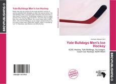 Borítókép a  Yale Bulldogs Men's Ice Hockey - hoz