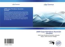 Bookcover of 2009 Copa Petrobras Asunción – Doubles
