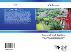 Bookcover of Tyranny of Small Decisions