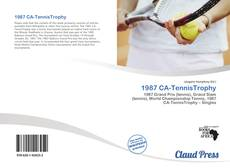 Bookcover of 1987 CA-TennisTrophy
