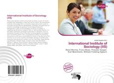 Bookcover of International Institute of Sociology (IIS)