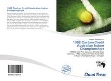 1982 Custom Credit Australian Indoor Championships kitap kapağı
