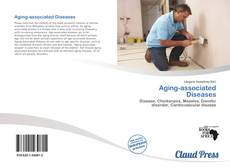 Bookcover of Aging-associated Diseases