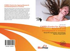Bookcover of CARDI (Centre for Ageing Research and Development in Ireland)