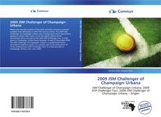 Bookcover of 2009 JSM Challenger of Champaign–Urbana