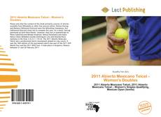 Bookcover of 2011 Abierto Mexicano Telcel – Women's Doubles