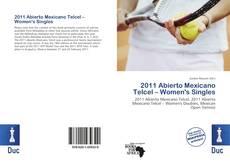 Bookcover of 2011 Abierto Mexicano Telcel – Women's Singles