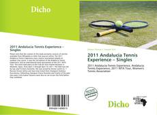 Bookcover of 2011 Andalucia Tennis Experience – Singles