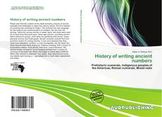 Bookcover of History of writing ancient numbers