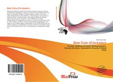 Bookcover of Bob Cole (Cricketer)