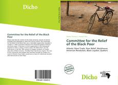 Bookcover of Committee for the Relief of the Black Poor