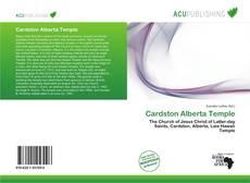Bookcover of Cardston Alberta Temple