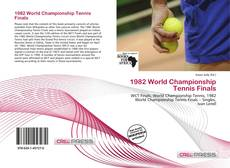 Bookcover of 1982 World Championship Tennis Finals