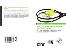 Bookcover of 1982 World Championship Tennis Fall Finals