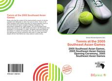 Bookcover of Tennis at the 2005 Southeast Asian Games