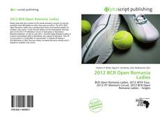 Bookcover of 2012 BCR Open Romania Ladies