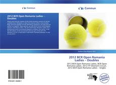 Bookcover of 2012 BCR Open Romania Ladies – Doubles