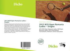 Bookcover of 2012 BCR Open Romania Ladies – Singles