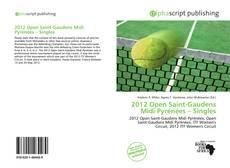 Bookcover of 2012 Open Saint-Gaudens Midi Pyrénées – Singles