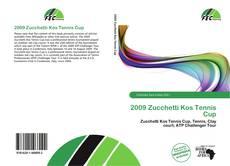 Bookcover of 2009 Zucchetti Kos Tennis Cup