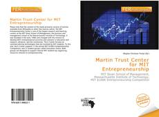 Bookcover of Martin Trust Center for MIT Entrepreneurship