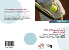 Capa do livro de 2012 ITF Men's Circuit (April–June)