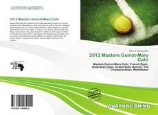 Обложка 2012 Masters Guinot-Mary Cohr