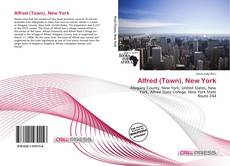 Bookcover of Alfred (Town), New York