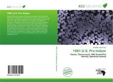 Bookcover of 1981 U.S. Pro Indoor