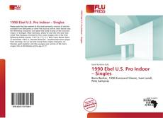 Borítókép a  1990 Ebel U.S. Pro Indoor – Singles - hoz