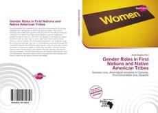 Bookcover of Gender Roles in First Nations and Native American Tribes