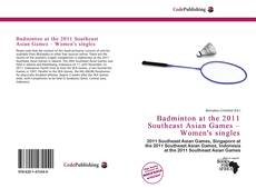 Bookcover of Badminton at the 2011 Southeast Asian Games – Women's singles