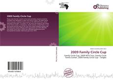Bookcover of 2009 Family Circle Cup