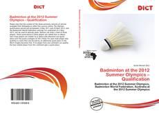 Badminton at the 2012 Summer Olympics – Qualification kitap kapağı